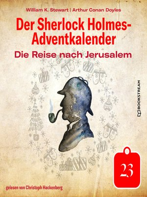 cover image of Die Reise nach Jerusalem--Der Sherlock Holmes-Adventkalender, Tag 23