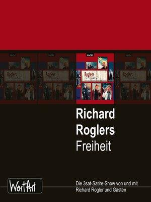 cover image of Richard Rogler, Roglers Freiheit