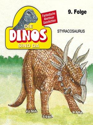 cover image of Die Dinos sind da, Folge 9
