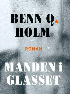 cover image of Manden i glasset