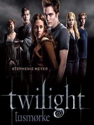 cover image of Twilight--Tusmørke