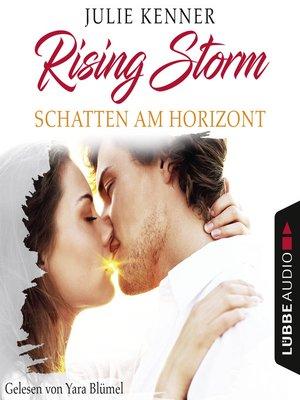 cover image of Schatten am Horizont--Rising-Storm-Reihe 1