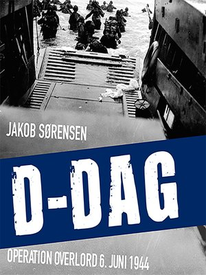 cover image of D-Dag--Operation Overlord 6. juni 1944