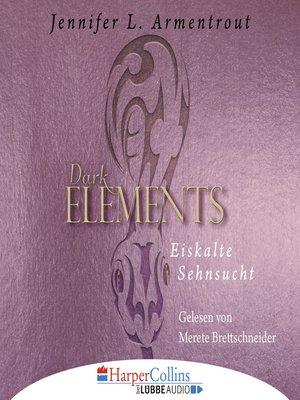 cover image of Eiskalte Sehnsucht--Dark Elements 2