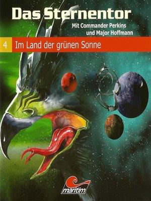 cover image of Das Sternentor--Mit Commander Perkins und Major Hoffmann, Folge 4