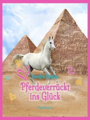 cover image of Pferdeverrückt ins Glück
