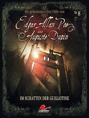 cover image of Edgar Allan Poe & Auguste Dupin, Folge 8