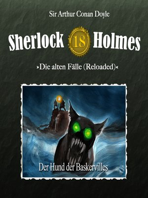 cover image of Sherlock Holmes, Die alten Fälle (Reloaded), Fall 18