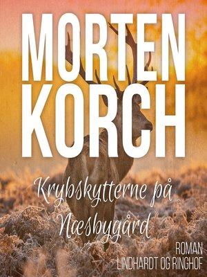 cover image of Krybskytterne på Næsbygård