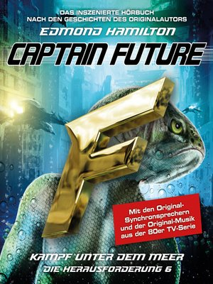cover image of Captain Future, Die Herausforderung, Folge 6