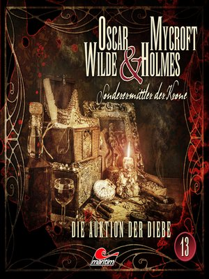 cover image of Oscar Wilde & Mycroft Holmes, Sonderermittler der Krone, Folge 13