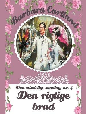 cover image of Barbara Cartland--Den udødelige samling, bind 4