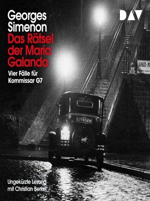 cover image of Das Rätsel der Maria Galanda. Vier Fälle für Inspektor G7