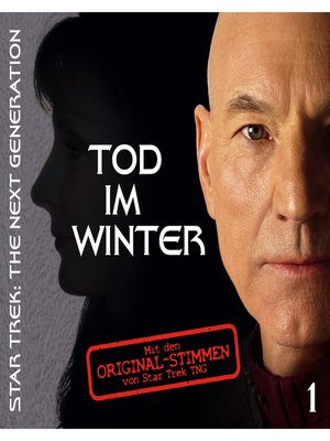 cover image of Star Trek--The Next Generation, Tod im Winter, Episode 1