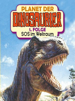 cover image of Planet der Dinosaurier, Folge 1