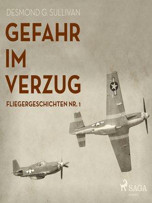 cover image of Gefahr im Verzug--Fliegergeschichten, Nr. 1