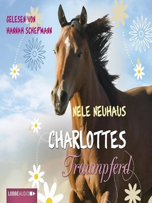 cover image of Charlottes Traumpferd