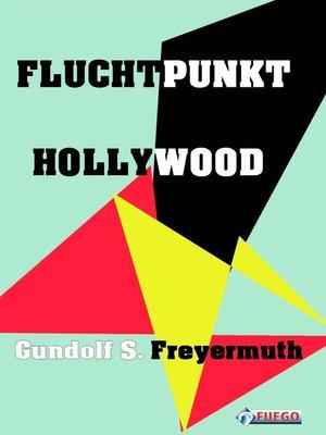 cover image of Fluchtpunkt Hollywood
