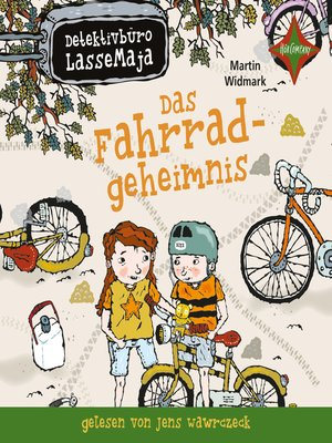 cover image of Detektivbüro LasseMaja--Das Fahrradgeheimnis