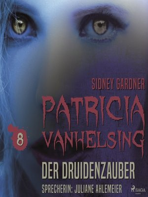 cover image of Der Druidenzauber--Patricia Vanhelsing 8