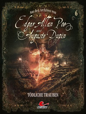 cover image of Edgar Allan Poe & Auguste Dupin, Aus den Archiven, Folge 6
