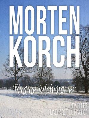 cover image of Rigtige julehistorier
