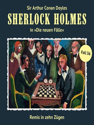 cover image of Sherlock Holmes, Die neuen Fälle, Fall 36