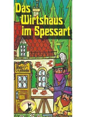 cover image of Wilhelm Hauff, Das Wirtshaus im Spessart