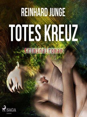 cover image of Totes Kreuz--Kriminalroman