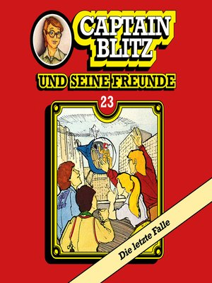 cover image of Captain Blitz und seine Freunde, Folge 23
