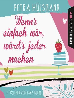 cover image of Wenn's einfach wär, würd's jeder machen--Hamburg-Reihe 5