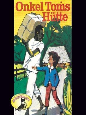cover image of Harriet Beecher Stowe, Onkel Toms Hütte
