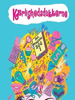 cover image of Kærlighedsdukkerne--Den magiske bog 1