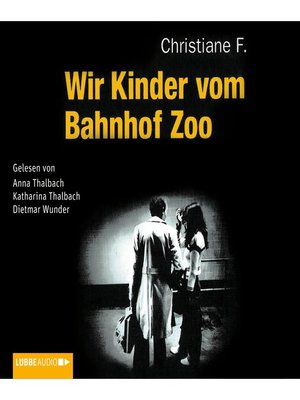cover image of Wir Kinder vom Bahnhof Zoo