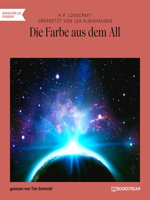 cover image of Die Farbe aus dem All