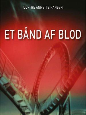 cover image of Et bånd af blod