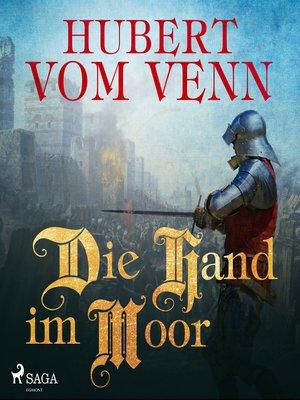 cover image of Die Hand im Moor