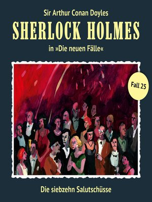 cover image of Sherlock Holmes, Die neuen Fälle, Fall 25