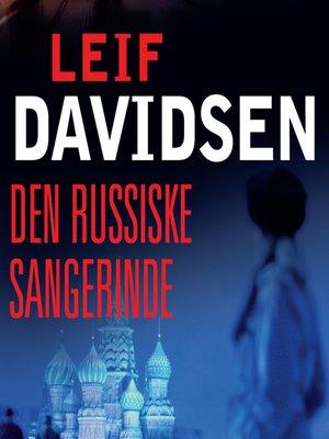 cover image of Den russiske sangerinde