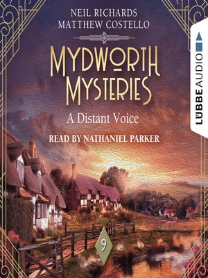 cover image of A Distant Voice--Mydworth Mysteries--A Cosy Historical Mystery Series, Episode 9 (Unabridged)
