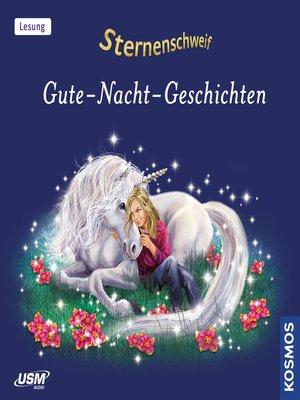 cover image of Sternenschweif, Gute-Nacht-Geschichten