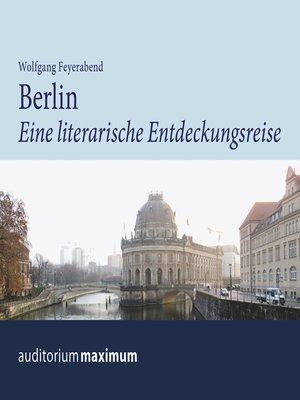 cover image of Berlin--eine literarische Entdeckungsreise