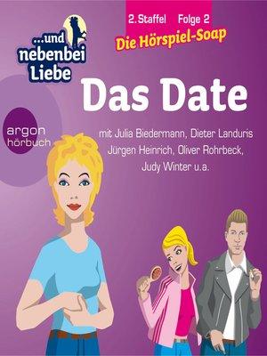 cover image of ... und nebenbei Liebe, Staffel 2, Folge 2