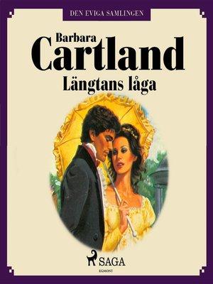 cover image of Längtans låga--Den eviga samlingen 44