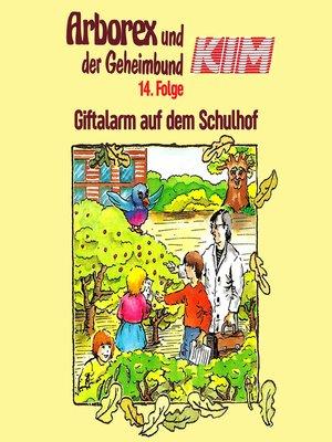 cover image of Arborex und der Geheimbund KIM, Folge 14