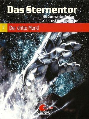 cover image of Das Sternentor--Mit Commander Perkins und Major Hoffmann, Folge 7