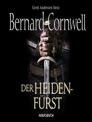 cover image of Der Heidenfürst--Wikinger-Saga, Band 7