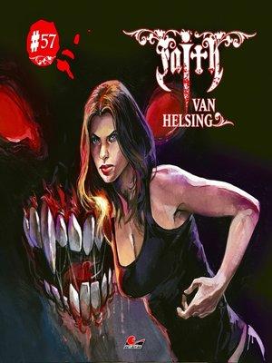 cover image of Faith--The Van Helsing Chronicles, Folge 57