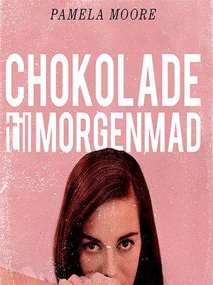 cover image of Chokolade til morgenmad