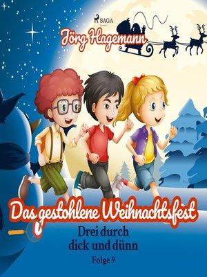 cover image of Drei durch dick und dünn, Folge 9